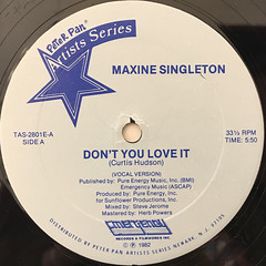 MAXINE SINGLETON:DON'T YOU LOVE IT(LABEL SIDE-A)