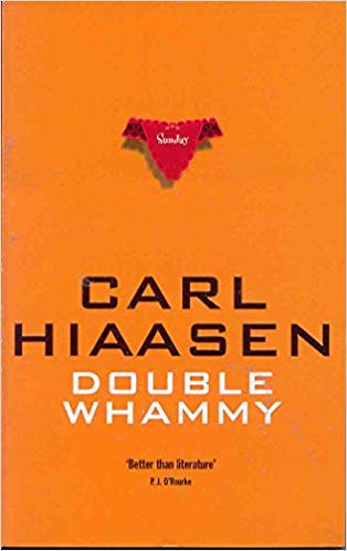 Carl Hiaasen, Double Whammy