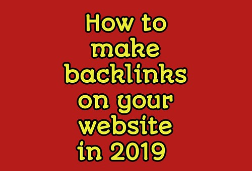 How to make backlinks on your website in 2019 | Free backlinks generator online.
