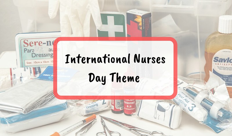 international nurses day 2019 theme