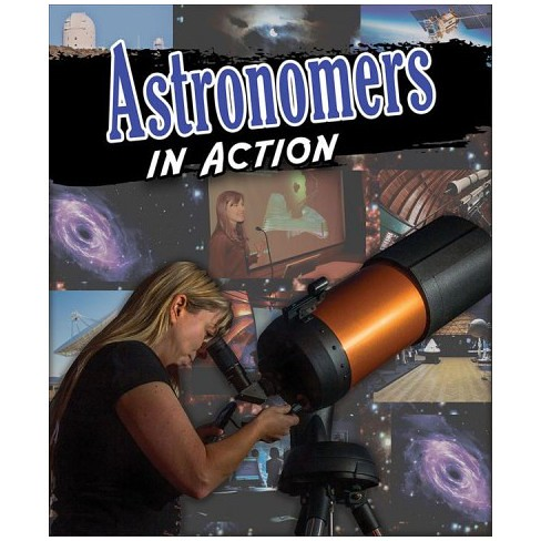 Anne Rooney, Astronomers in Action