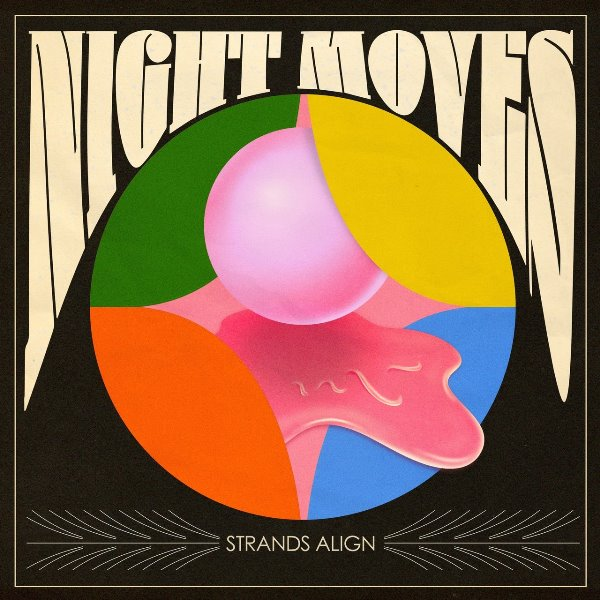 Night Moves - Strands Align