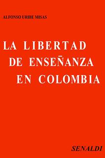La Libertad de Enseñanza en Colombia