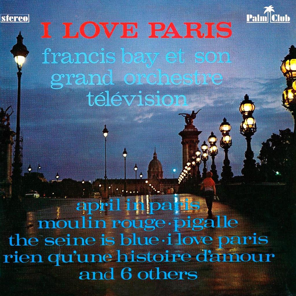Francis Bay - I Love Paris