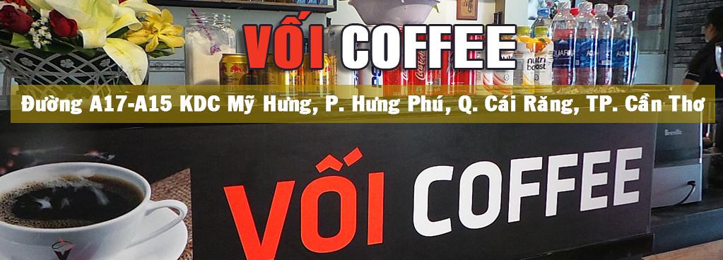 Cà phê sạch, ngon tại KDC Mỹ Hưng TP. Cần Thơ VỐI COFFEE 0916 859 598
