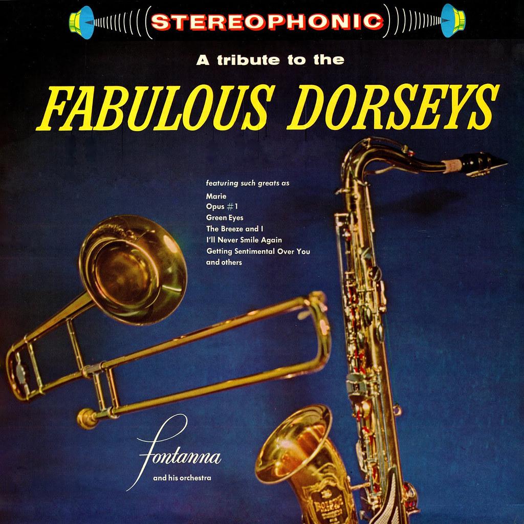 Jacques Fontanna - A Tribute to the Fabulous Dorseys