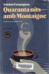Antoine Compagnon, Quaranta nits amb Montaigne