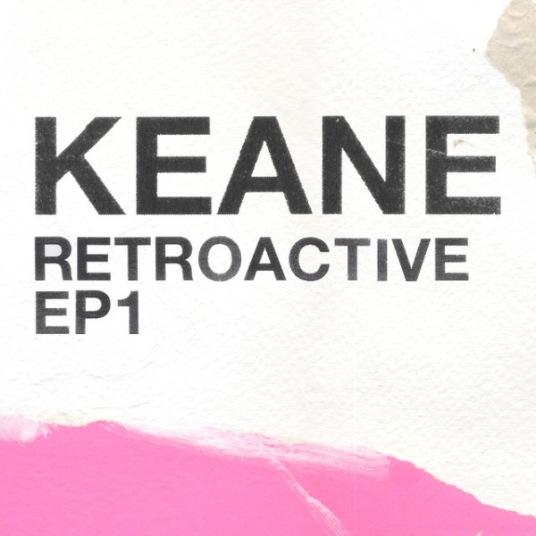 Keane - Retroactive EP1