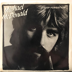 MICHAEL MCDONALD:I KEEP FORGETTIN'(JACKET A)