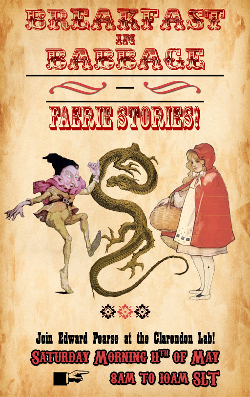 Breakfast in Babbage: Faery Stories