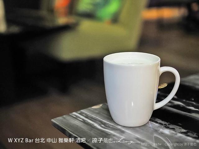 W XYZ Bar 台北 中山 雅樂軒 酒吧 22