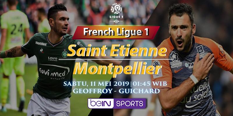 Prediksi Skor Saint Etienne vs Montpellier 11 Mei 2019