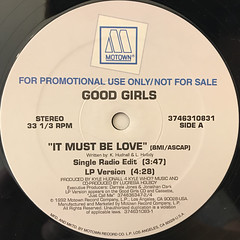 THE GOOD GIRLS:IT MUST BE LOVE(LABEL SIDE-A)