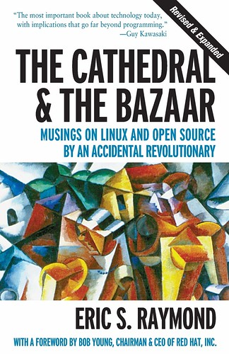 The Cathedral & The Bazaar, par Eric S. Raymond