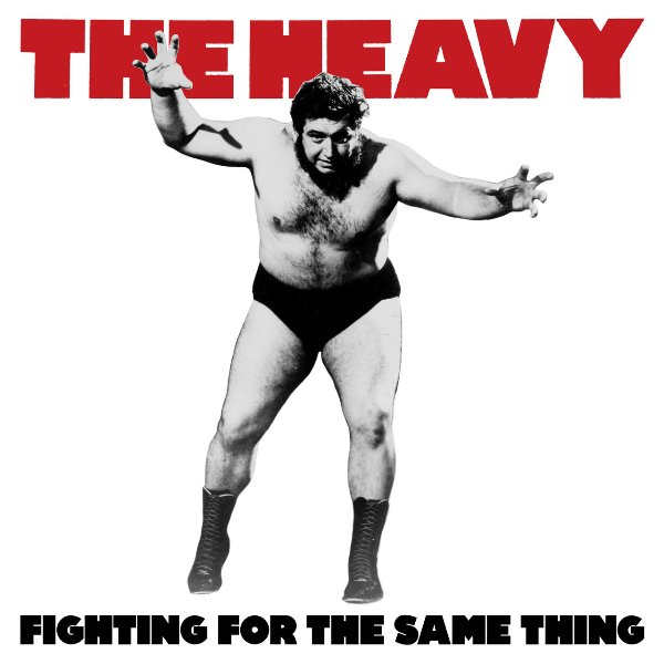 The Heavy - Fighting For The Same Thing