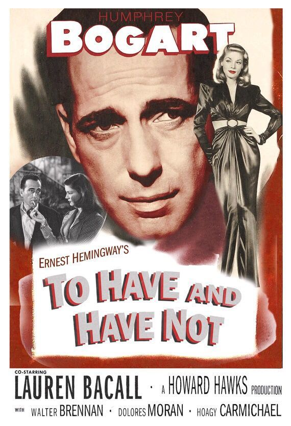 To Have and Have Not - Poster 3