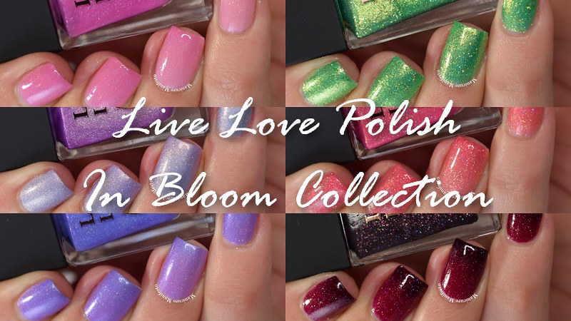 Live Love Polish In Bloom Collection