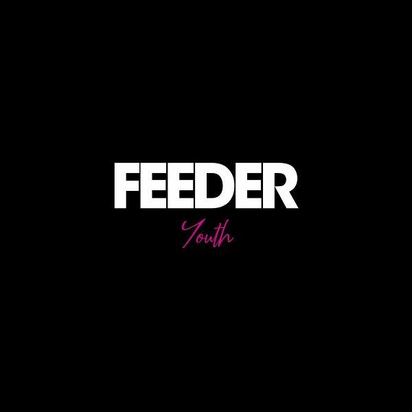 Feeder - Youth