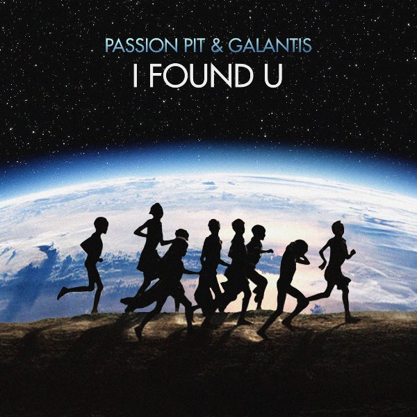 Passion Pit And Galantis - I Found U