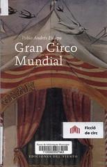 Pablo Andrés Escapa, Gran circo mundial