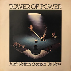TOWER OF POWER:AIN'T NOTHIN' STOPPIN' US NOW(JACKET A)