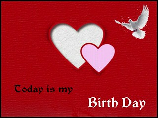 Today is my Birth Day   by MeraGojra