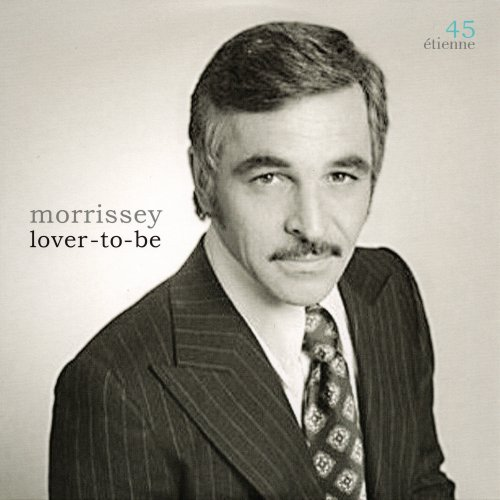 Morrissey - Lover-to-be
