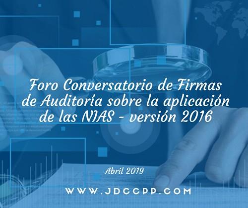 Foro Conversatorio de Firmas de Auditoría sobre la aplicación de las NIAS - versión 2016