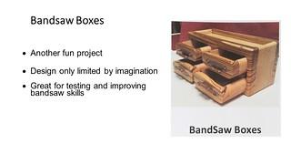 Bandsaw Boxes - Slides - May Newsletter