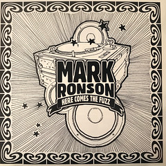 MARK RONSON:HERE COMES THE FUZZ(INNER 1)