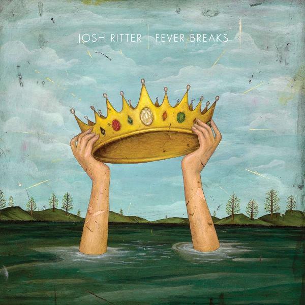 Josh Ritter - Fever Breaks