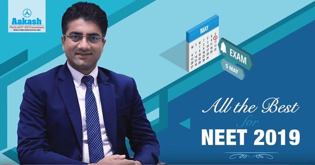 NEET 2019 Tips by Aakash Chaudhry