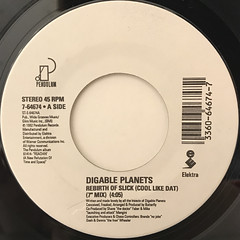 DIGABLE PLANETS:REBIRTH OF SLICK(COOL LIKE DAT)(LABEL SIDE-A)