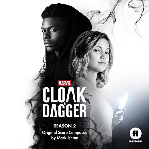 Cloak & Dagger Season 2 Original Score Composed by Mark Isham