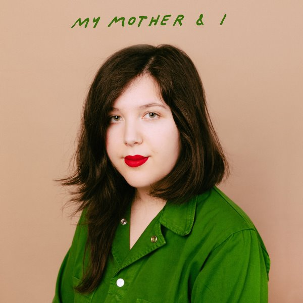 Lucy Dacus - My Mother And I