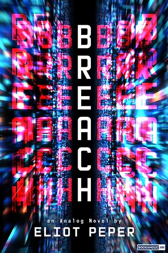Breach by Eliot Peper