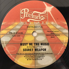 SECRET WEAPON:MUST BE THE MUSIC(LABEL SIDE-B)