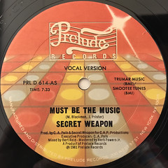 SECRET WEAPON:MUST BE THE MUSIC(LABEL SIDE-A)