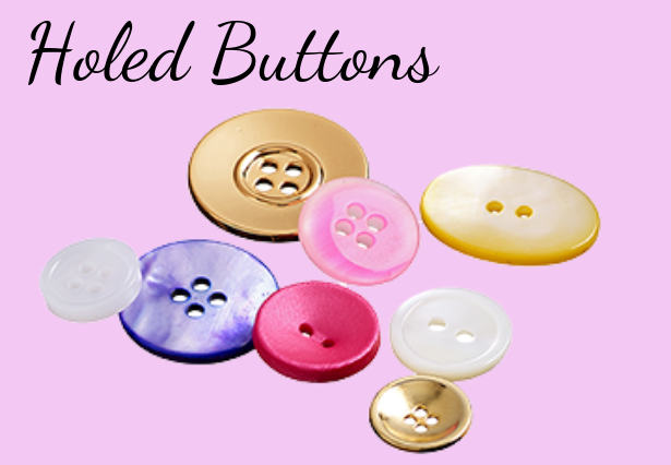 Holed Buttons
