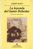 Joseph Roth, La leyenda del santo bebedor