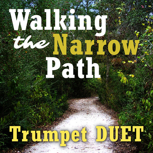 Walking Narrow Path Trumpet Duet