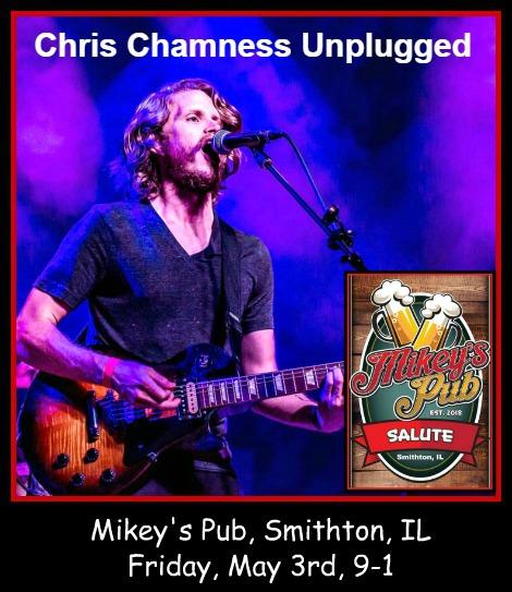 Chris Chamness Unplugged 5-3-19