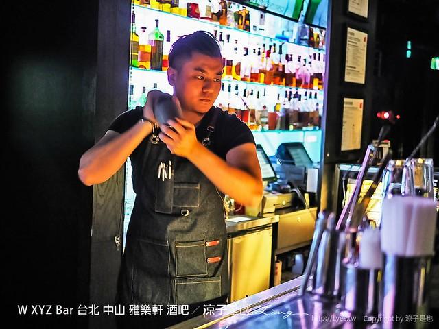 W XYZ Bar 台北 中山 雅樂軒 酒吧 24