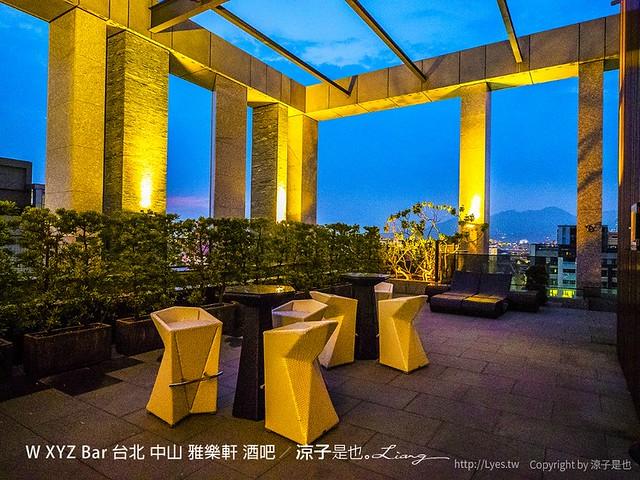 W XYZ Bar 台北 中山 雅樂軒 酒吧 36