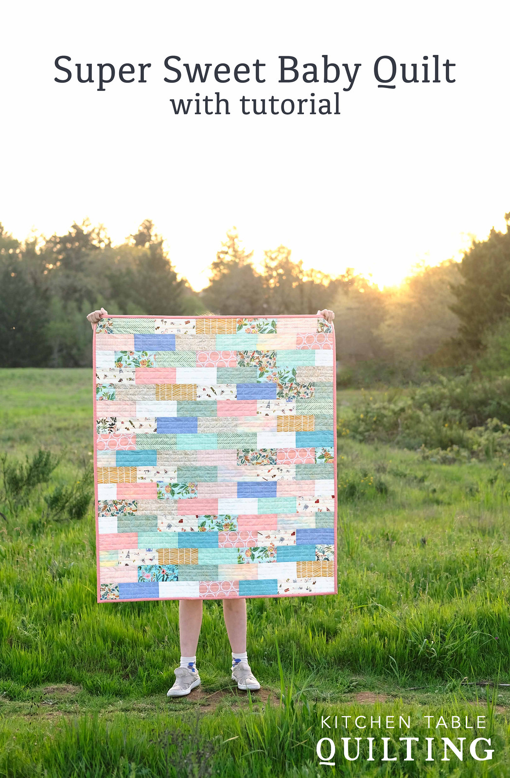 Super Sweet Baby Quilt - Kitchen Table Quilting
