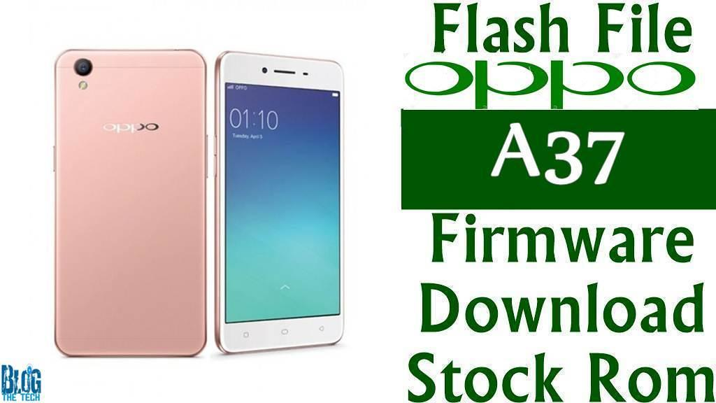 Flash File] Oppo A37 Firmware Download [Stock Rom] | Flickr