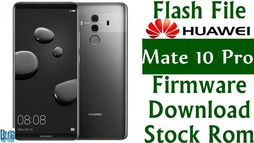 huawei mate 10 pro bla-a09 stock firmware