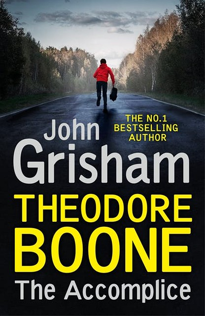 John Grisham, Theodore Boone - The Accomplice