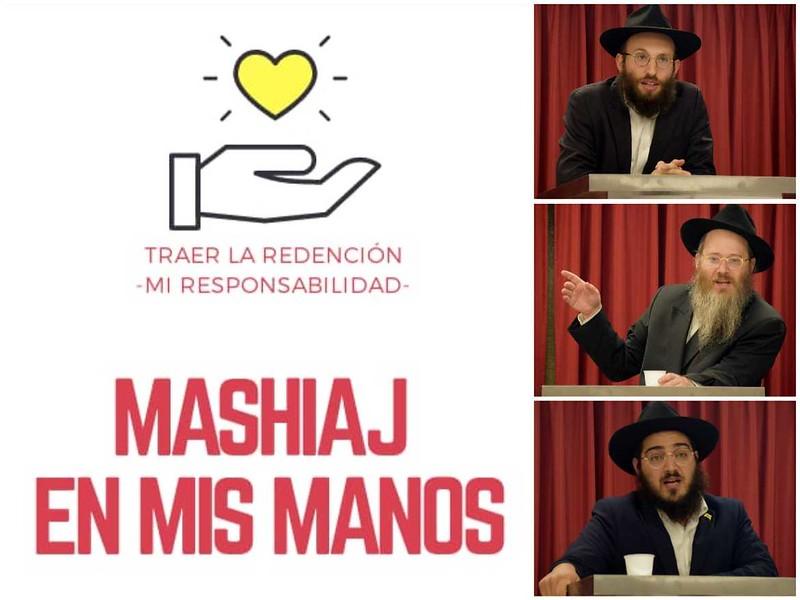 Traer las redención es mi responsabilidad: Mashiaj en mis manos
