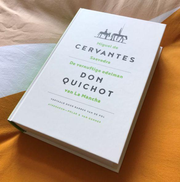 IMG_0657Miguel de Cervantes Saavedra De vernuftige edelman Don Quichot van La Mancha vertaald door Barber van de Pol 15e druk 2018